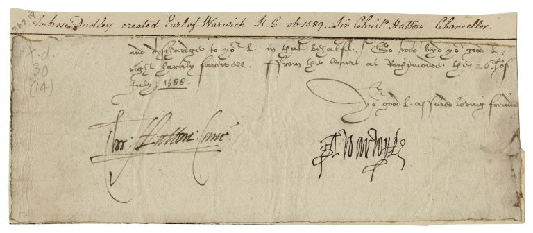 Letter signed from Sir Christopher Hatton (chancellor) and Ambrose Dudley, Earl of Warwick, Richmond, to unidentified recipient : fragment