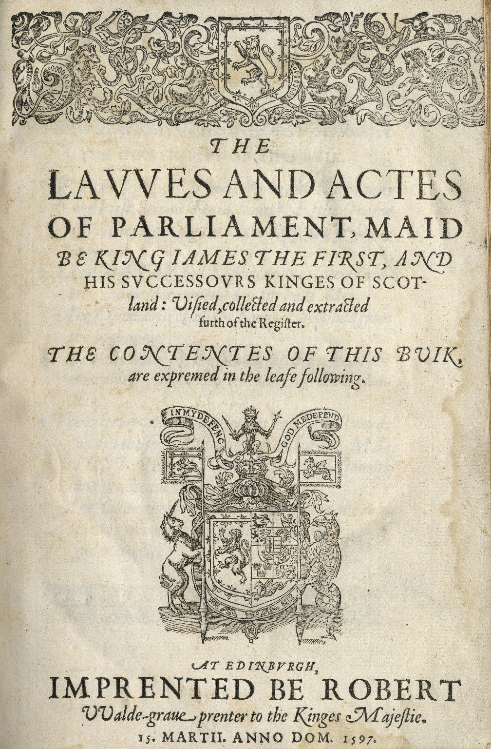 Scotland. The lavves and actes of Parliament, maid be King Iames the First. Edinburgh, 1597