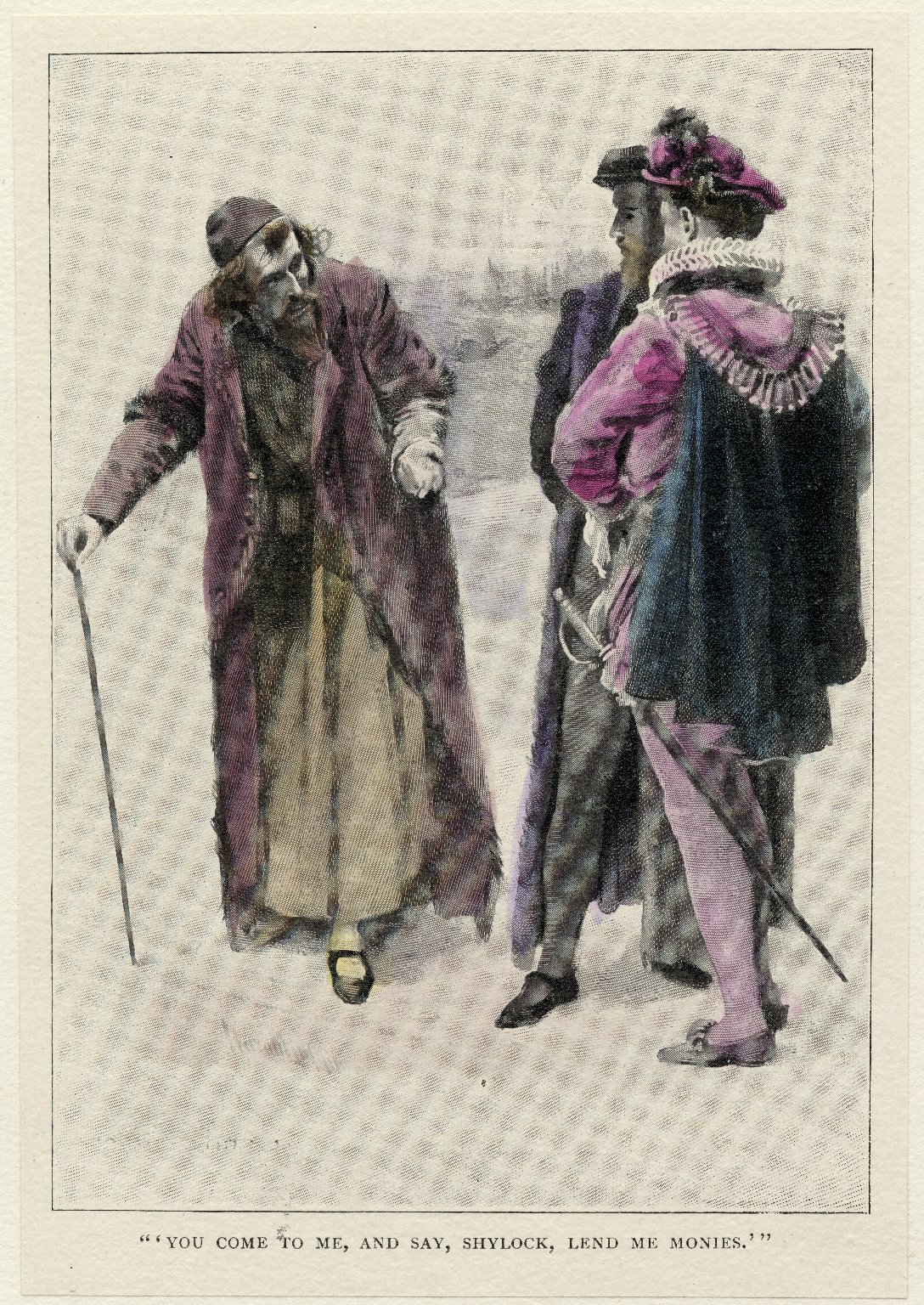 """[Merchant of Venice] [graphic] : [I, 3] """"You come to me, and say, Shylock, lend me monies."""""""