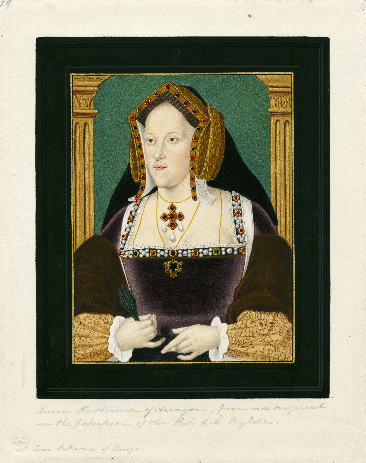 Queen Katherine of Arragon, from an original in the possession of the Rev. G. E. Wylate [graphic].