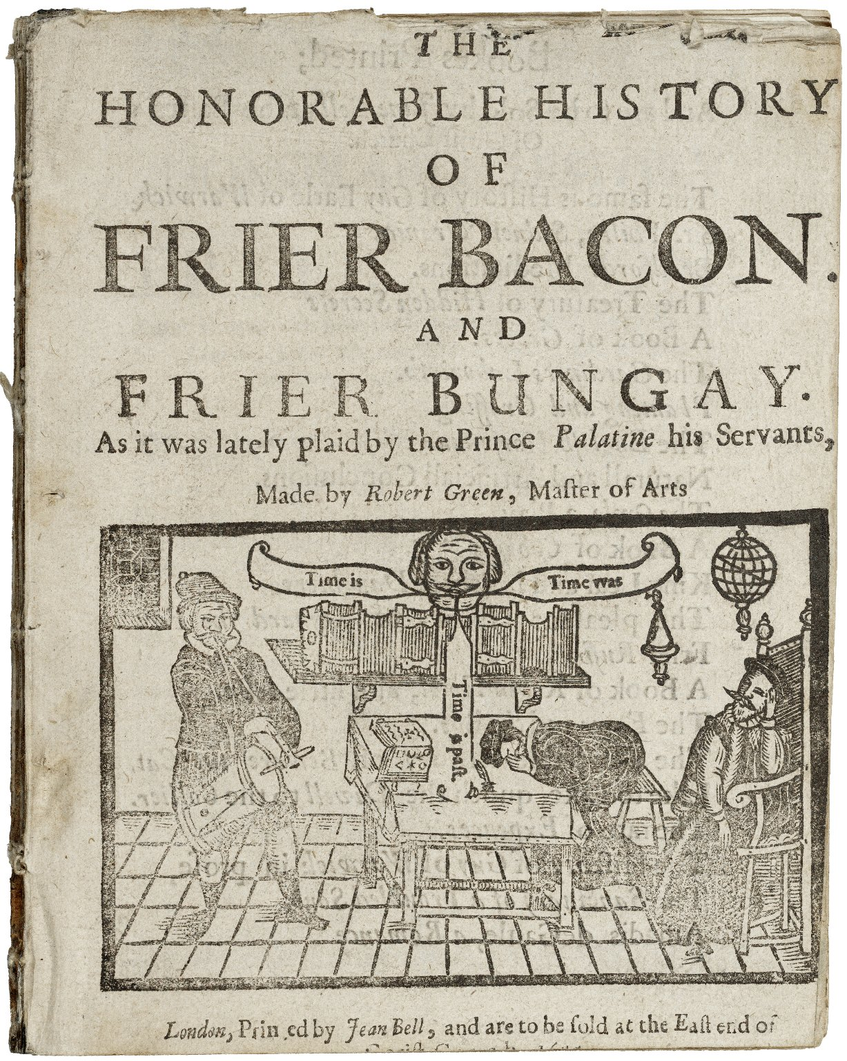 [Friar Bacon and Friar Bungay] The honorable history of Frier Bacon and Frier Bungay…