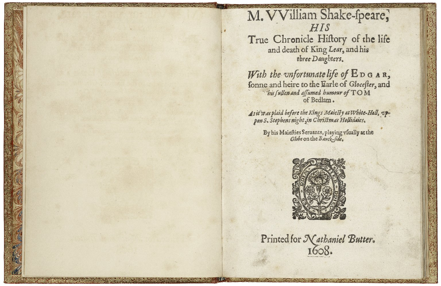 [King Lear] M. VVilliam Shake-speare, his true chronicle history of the life and death of King Lear, and his three daughters.