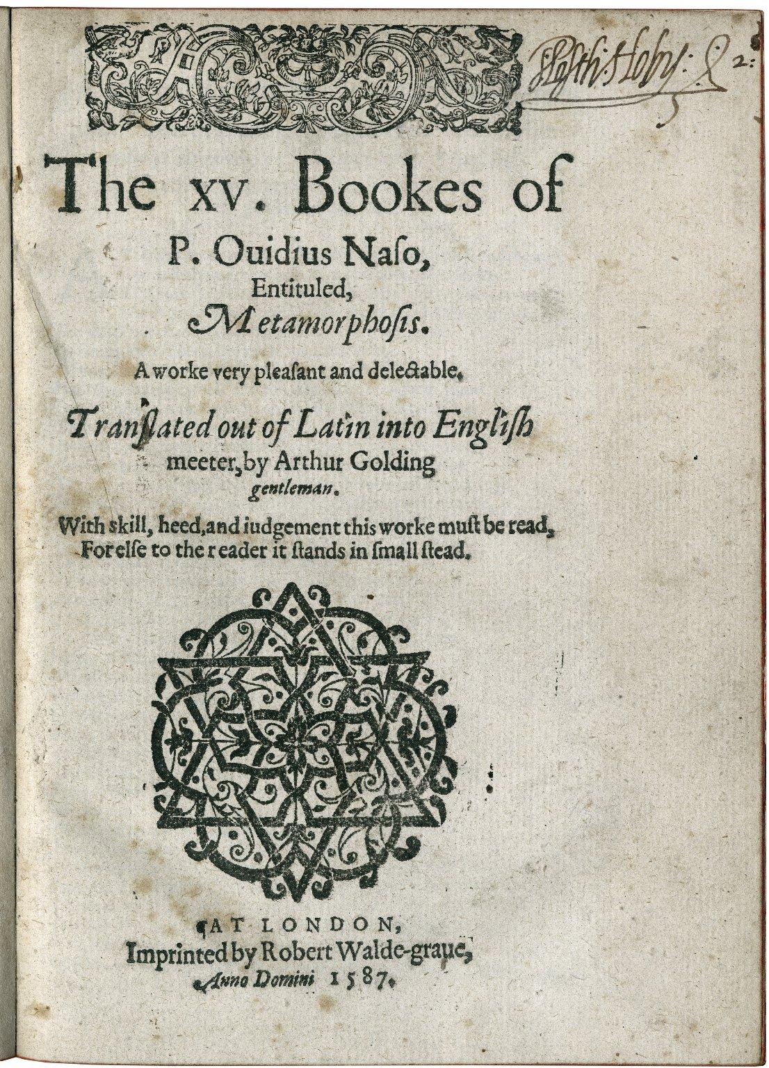 The xv. bookes of P. Ouidius Naso, entituled, Metamorphosis.