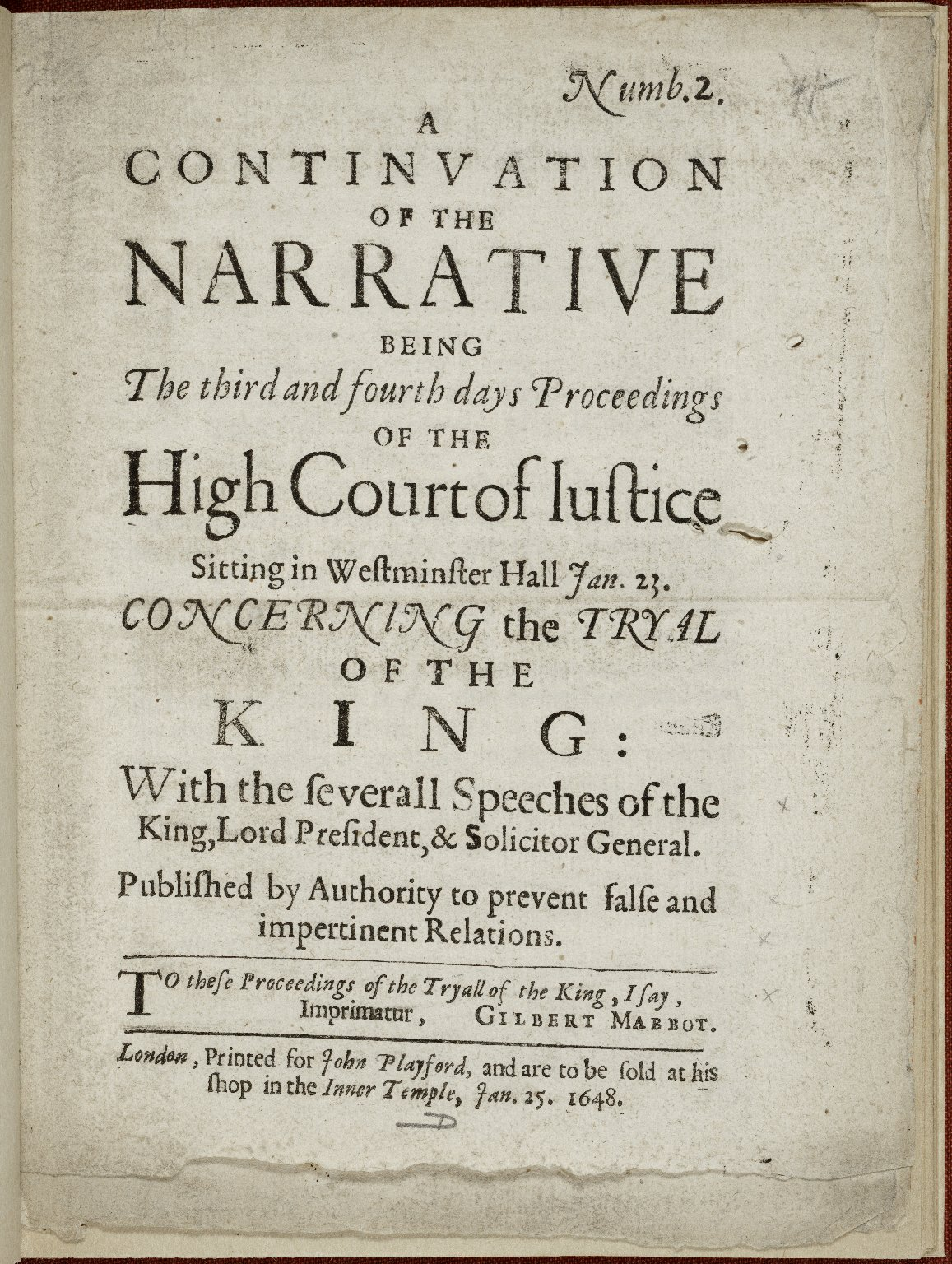 A continuation of the narrative being the third and fourth days proceedings of the High Court of Justice sitting in Westminster Hall Jan. 23. concerning the tryal of the King...