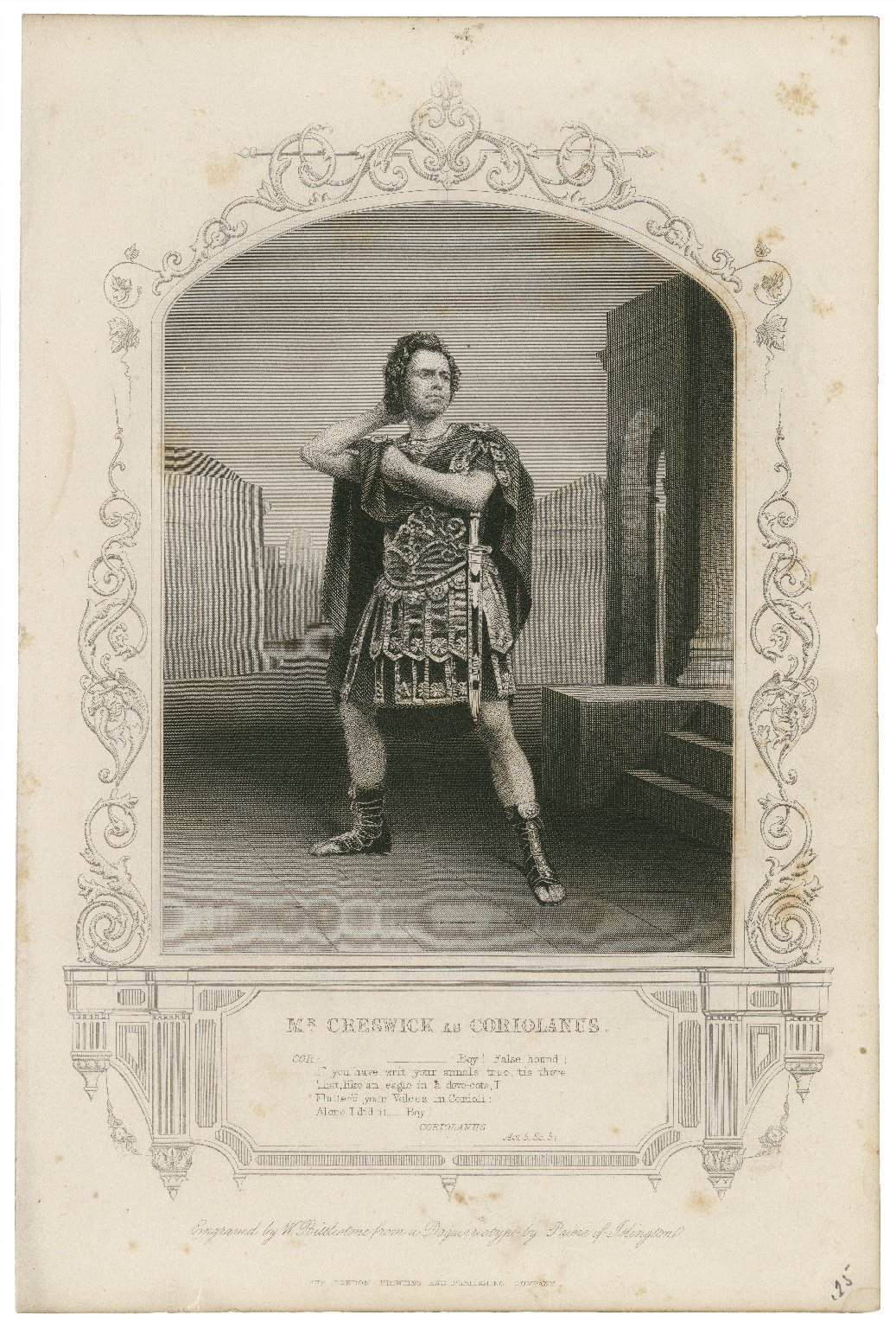 Mr. Creswick as Coriolanus [in Shakespeare's Coriolanus] [graphic] / engraved by W. Bittlestone from a daguerreotype by Paine of Islington.