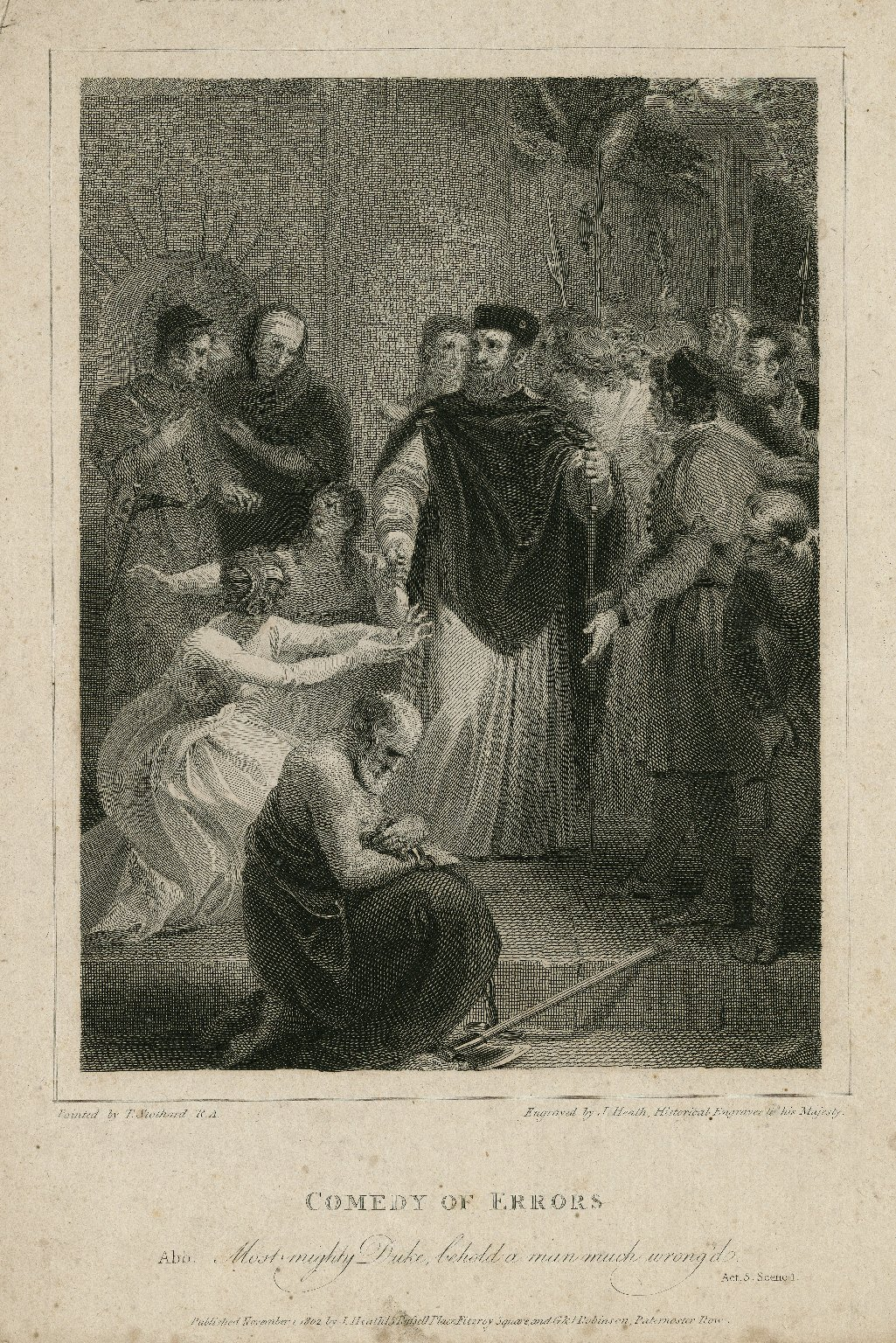 Comedy of errors, Abb.: Most mighty Duke, behold a man much wrong'd, act 5, scene 1 [graphic] / painted by T. Stothard R.A. ; engraved by J. Heath.