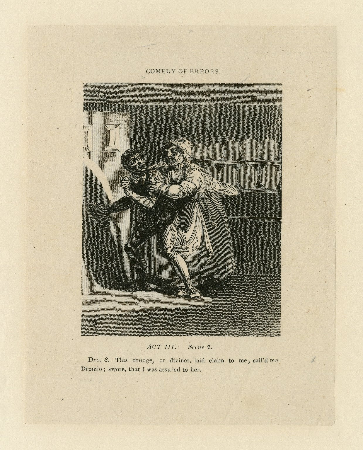Comedy of errors, act III, scene 2, Dro. S.: This drudge, or diviner, laid claim to me; call'd me Dromio; swore that I was assured to her [graphic] / engraved by Allen Robert Branston ; [John Thurston].