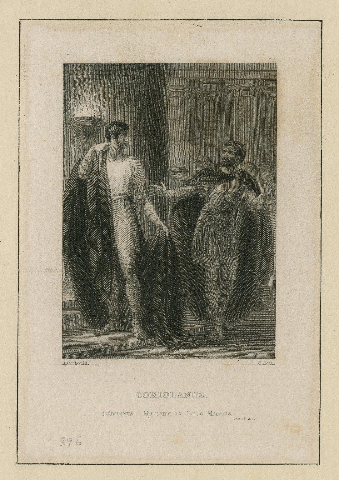 Coriolanus, Coriolanus: My name is Caius Marcius, act IV, sc. V [graphic] / H. Corbould ; C. Heath.