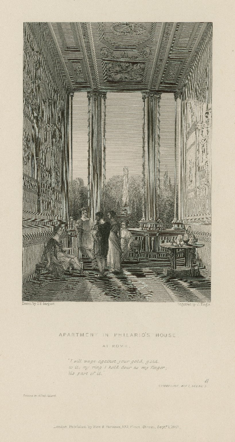 Apartment in Philario's house at Rome, I will wage against your gold, gold to it: my ring I hold dear as my finger, 'tis part of it, Cymbeline, act 1, scene 5 [i.e. 4] [graphic] / drawn by G.F. Sargent ; engraved by J. Tingle.