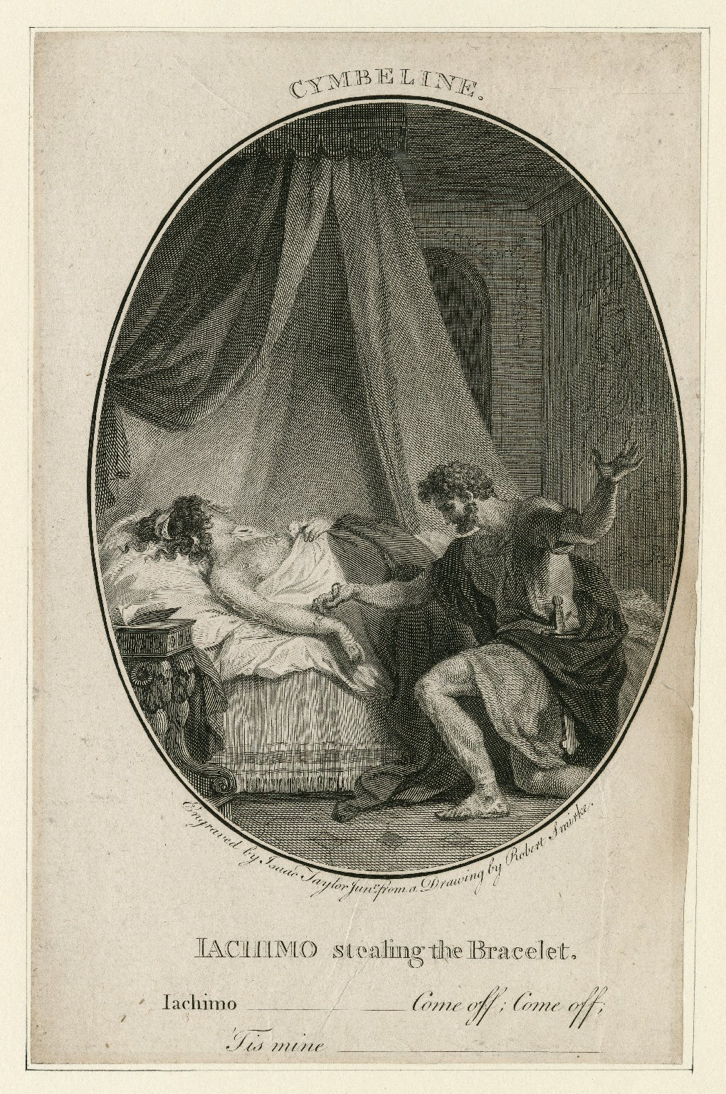 Iachimo stealing the bracelet ... come off; come off; 'Tis mine, Cymbeline, [act II, scene 2] [graphic] / engraved by Isaac Taylor Junr. from a drawing by Robert Smirke.