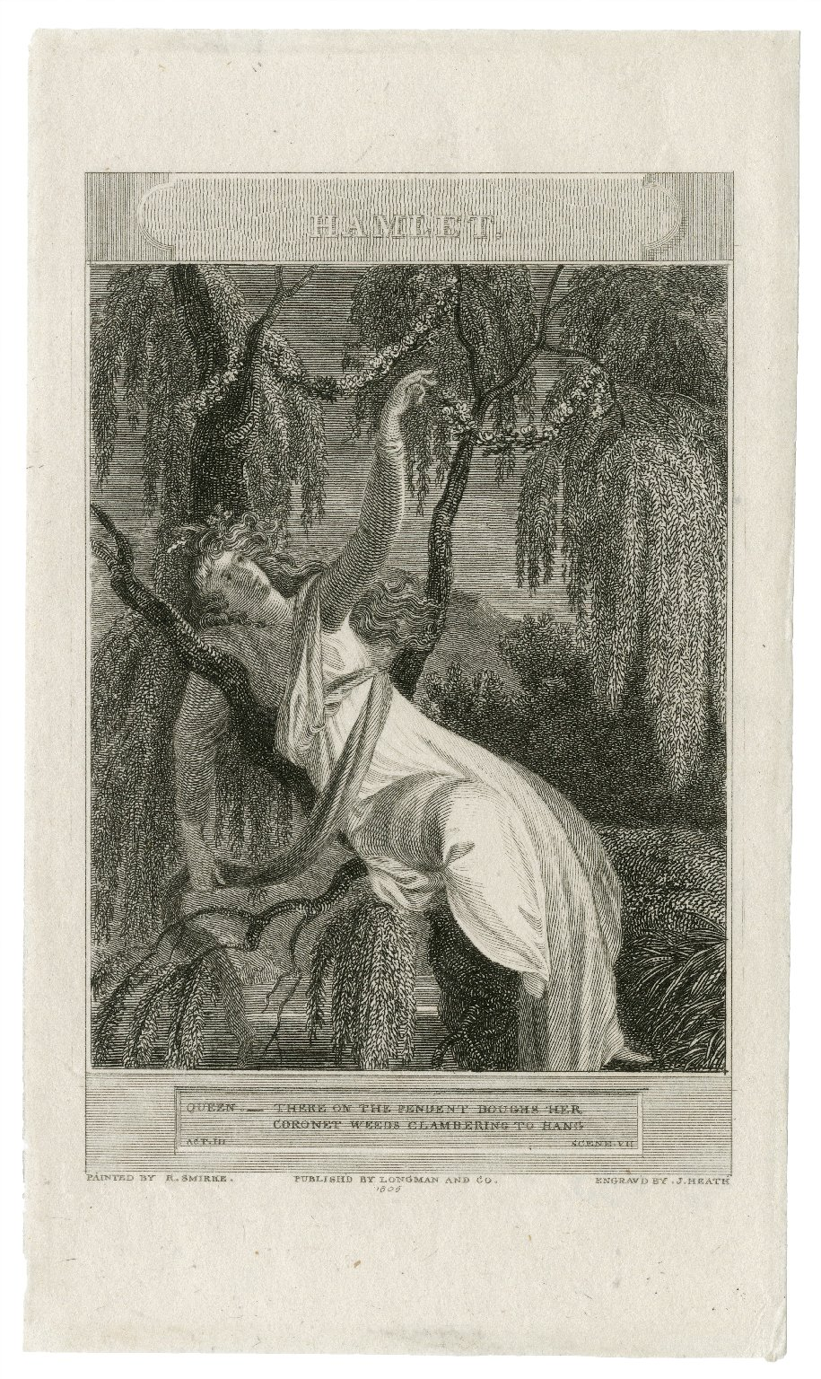 Hamlet ... there on the pendent boughs her coronet weeds clambering to hang, act III [i.e., IV], scene vii [graphic] / painted by R. Smirke ; engrav'd by J. Heath.