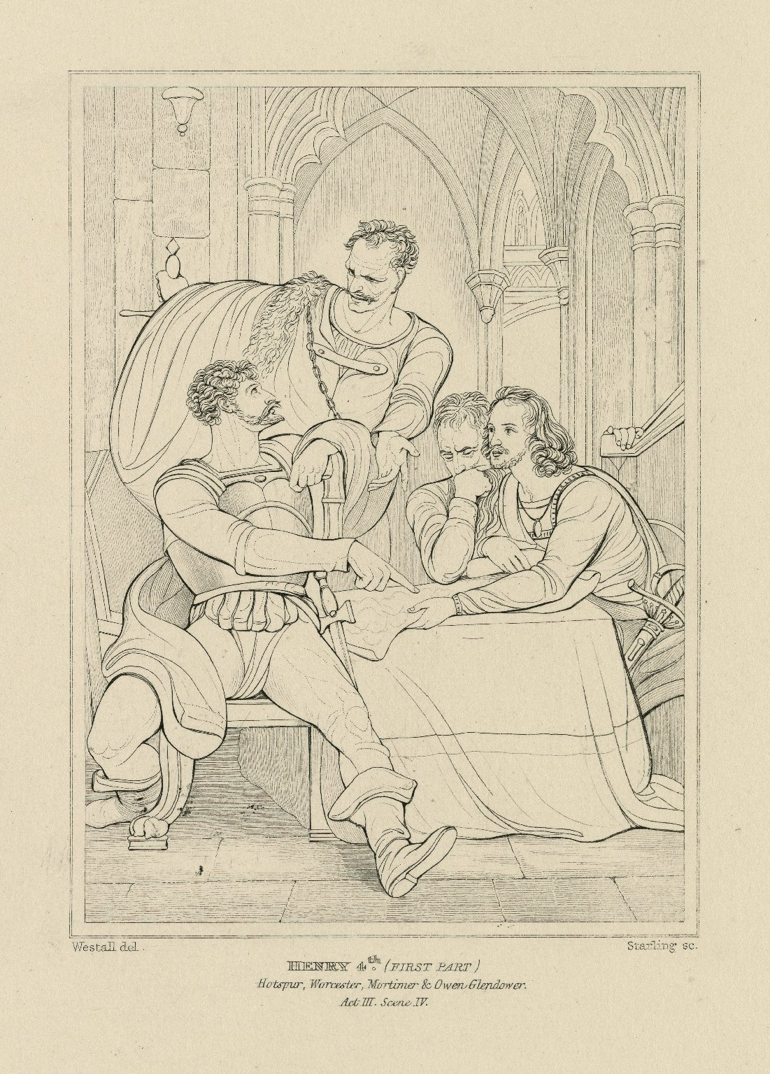 Henry 4th (first part), Hotspur, Worcester, Mortimer & Owen Glendower, act III, scene IV [i.e., 1] [graphic] / Westall, del. ; Starling, sc.