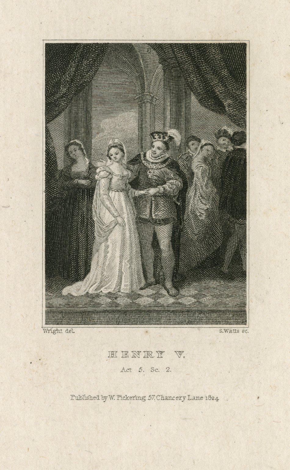 Henry V, Act 5, sc. 2 [graphic] / Wright, del. ; S. Watts, sc.
