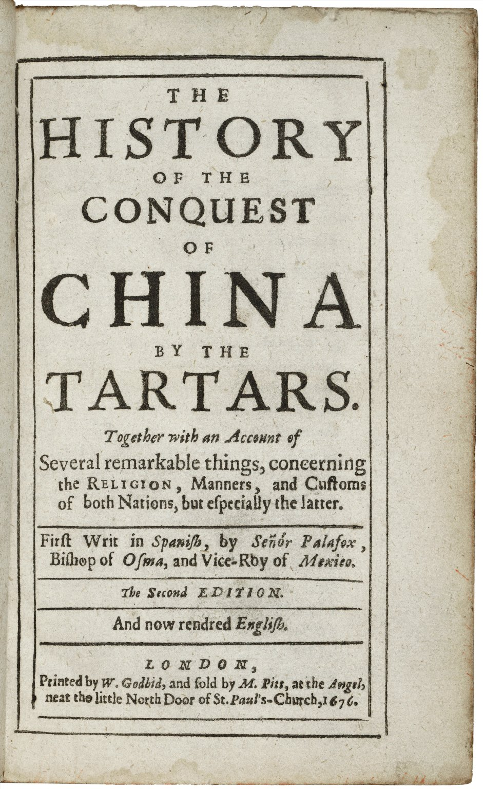 The history of the conquest of China by the Tartars ...