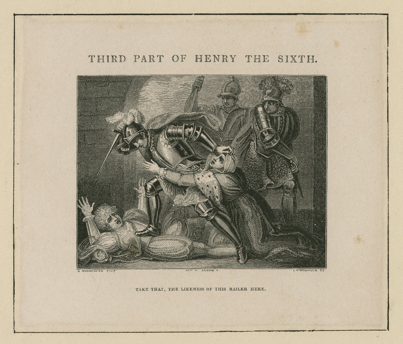 Third part of Henry the Sixth, Act V, scene v [graphic] / S. Woodforde pinx. ; I. Thompson sc.