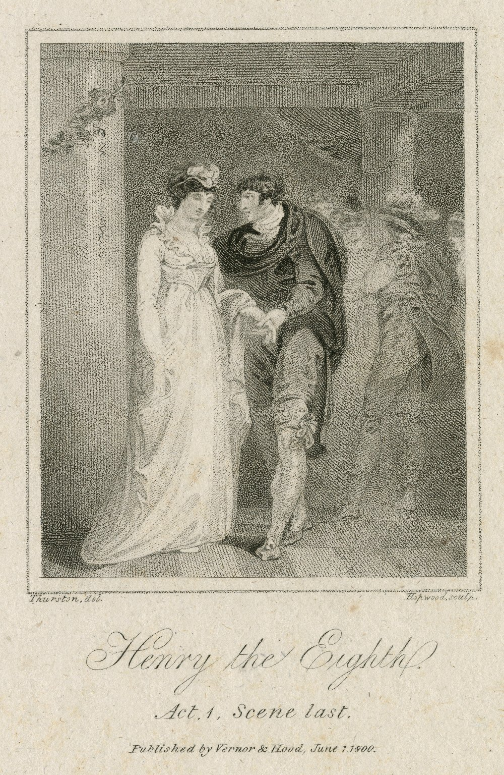 Henry the Eighth, act 1, scene 1st [i.e. 4] [graphic] / Thurston del. ; Hopwood sculp.