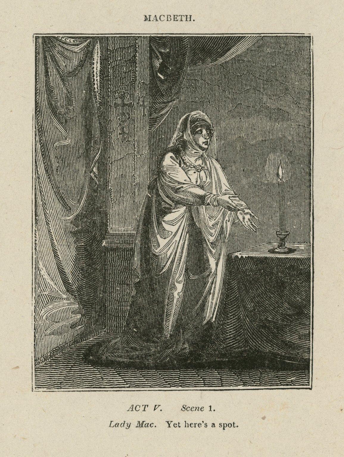 Macbeth, act V, scene 1, Lady Mac.: Yet yere's a spot [graphic] / [John Thurston] ; engraved by Allen Robert Branston.