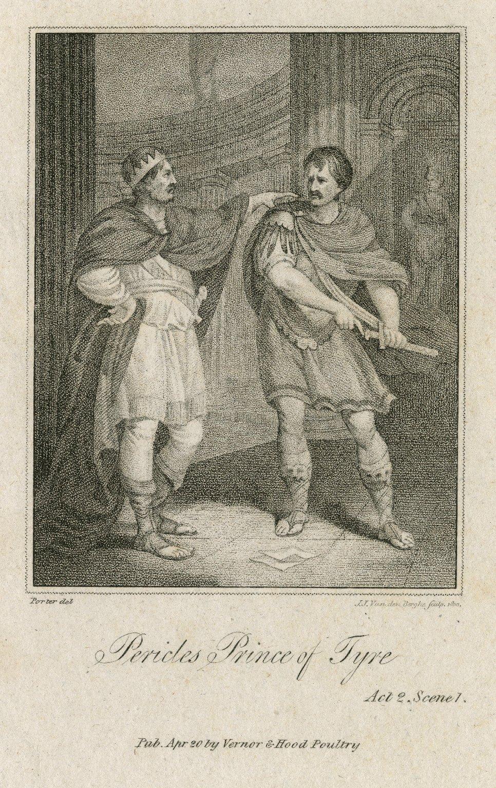 Pericles Prince of Tyre, act 2 [i.e. I], scene 1 [graphic] / Porter, del. ; J.J. Van den Berghe, sculp. 1800.