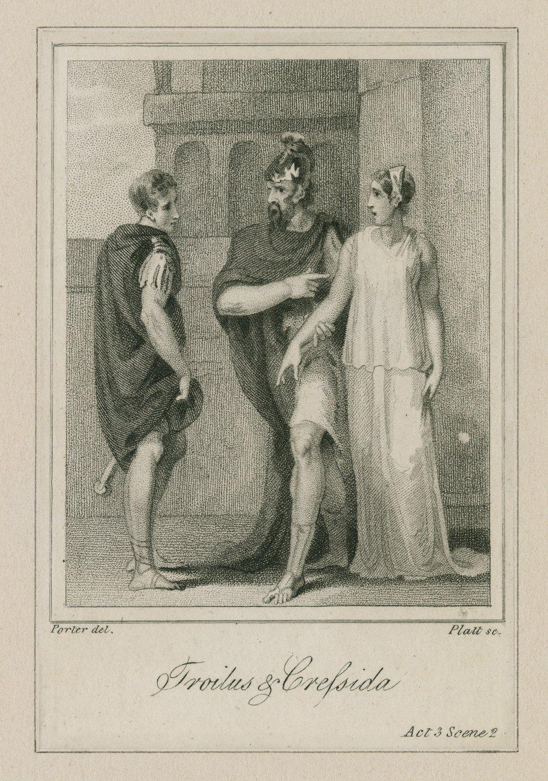 Troilus & Cressida, act 3, sc. 2 ... [graphic] / Porter, del. ; Platt, sc.