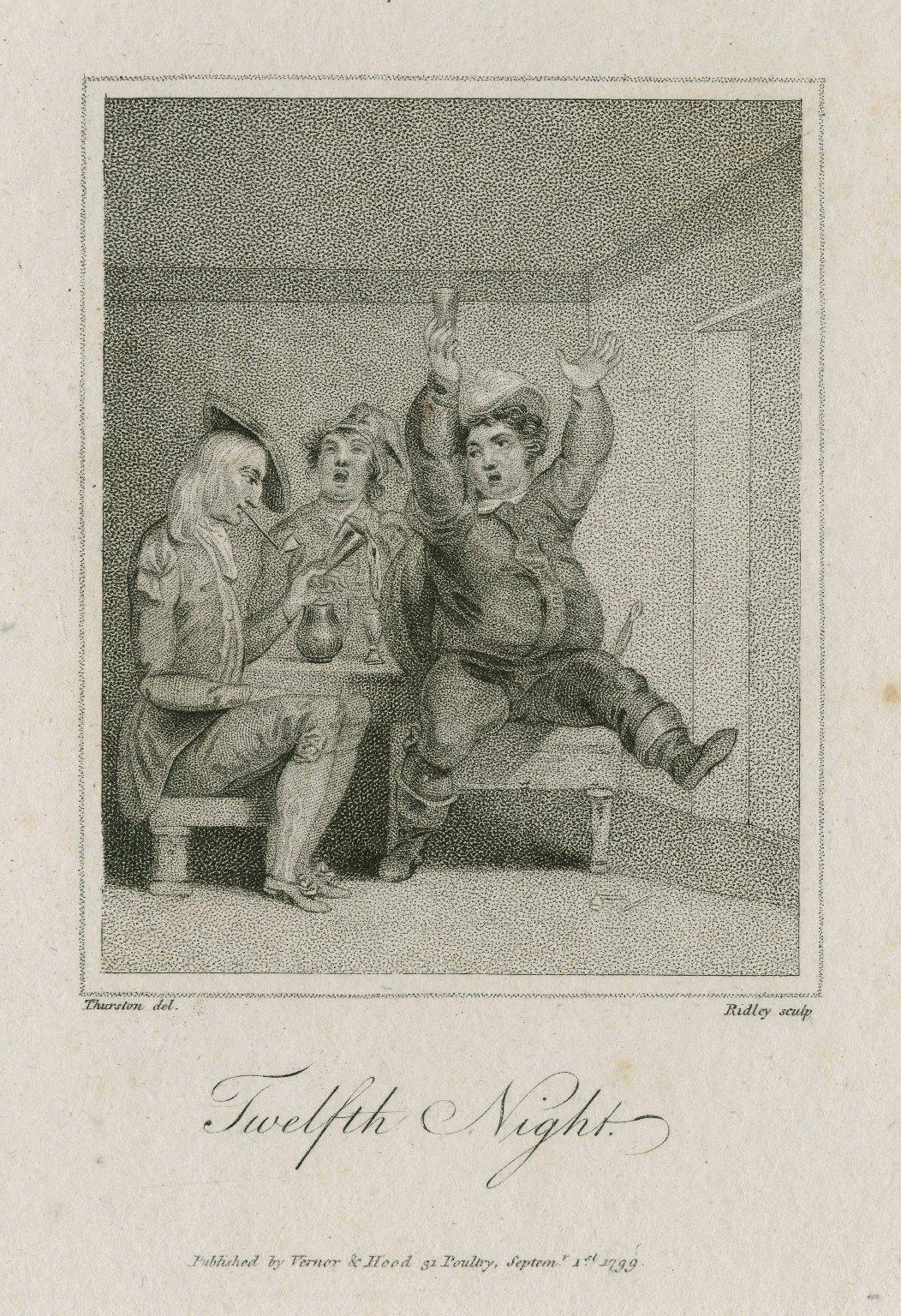 Twelfth night, [act II, sc. 3] [graphic] / Thurston, del. ; Ridley, sculp.