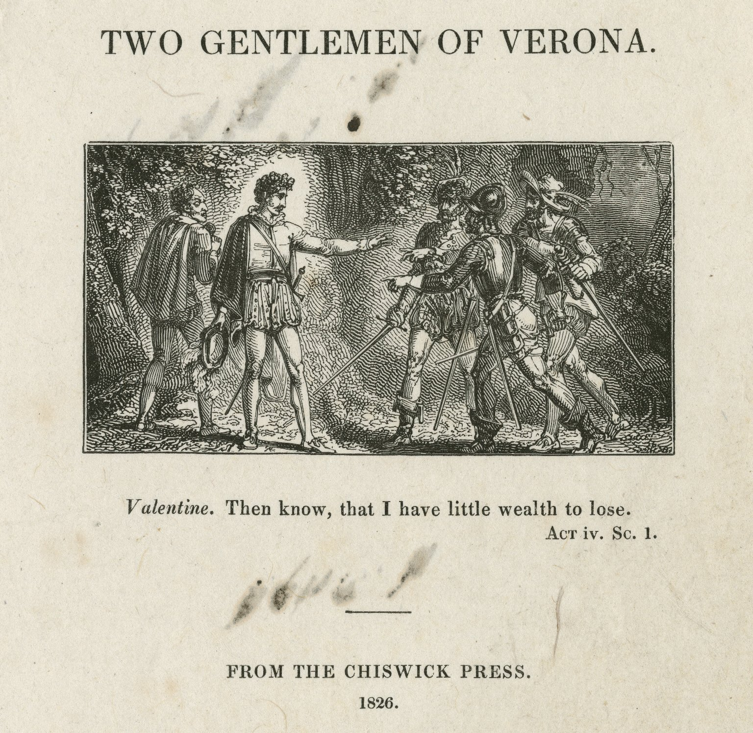 Two gentlemen of Verona, Valentine: Then know, that I have little wealth to lose ; act iv, sc. 1 [graphic] / [John Thompson].