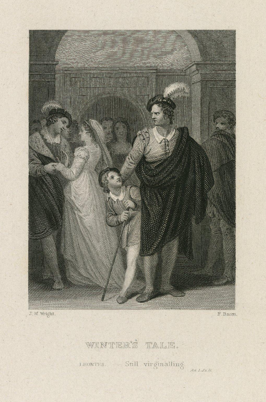 Winter's tale, Leontes: Still virginalling, act I, sc. II [graphic] / J.M. Wright ; F. Bacon.
