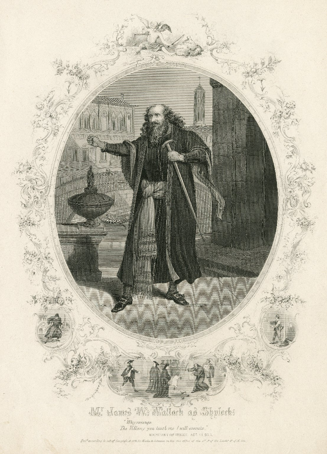 Mr. James W. Wallack as Shylock [in Shakespeare's Merchant of Venice]: Why revenge ... [graphic].
