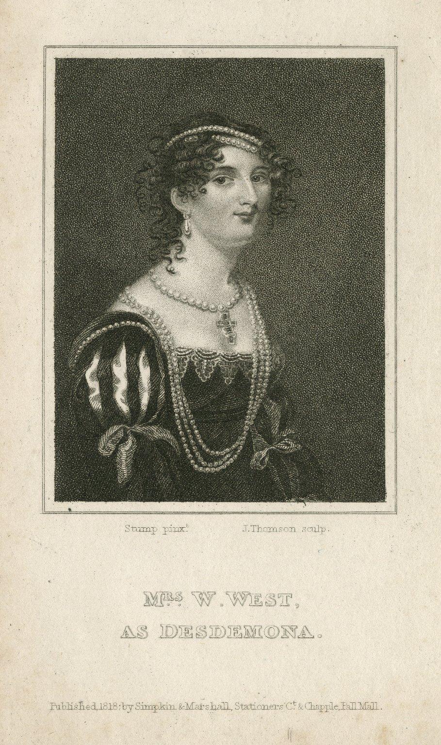Mrs. W. West as Desdemona [in Shakespeare's Othello] [graphic] / [Samuel John] Stump, pinxt. ; J. Thomson, sculp.