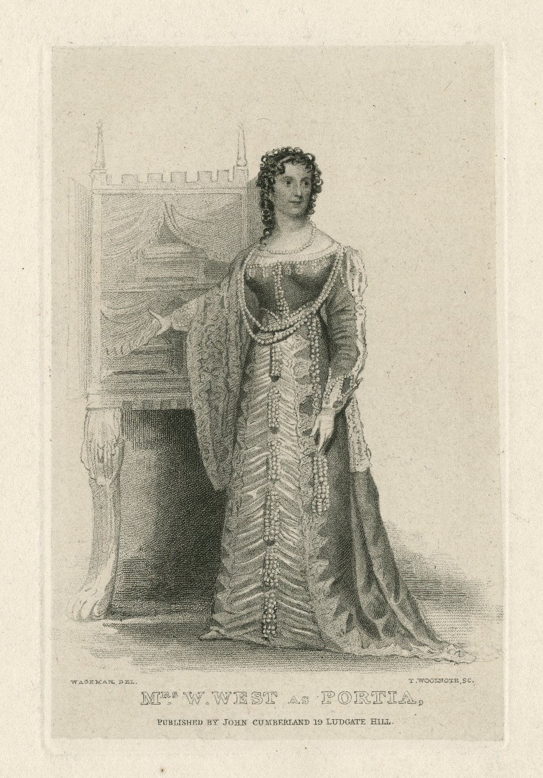Mrs. W. West as Portia [in Shakespeare's Merchant of Venice] [graphic] / Wageman, del. ; T. Woolnoth, sc.