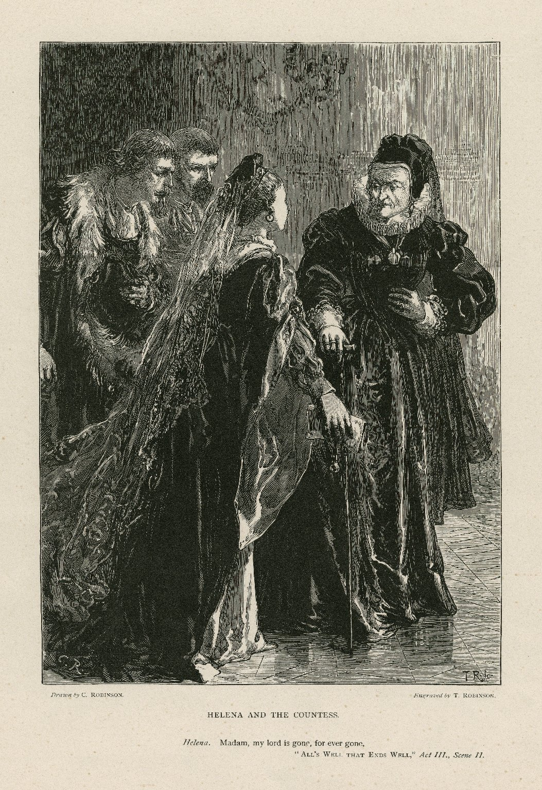 Helena and the Countess [graphic] : Helena: Madam, my lord is gone, for ever gone : All's well that ends well, act III, scene II / drawn by C. Robinson ; engraved by T. Robinson.