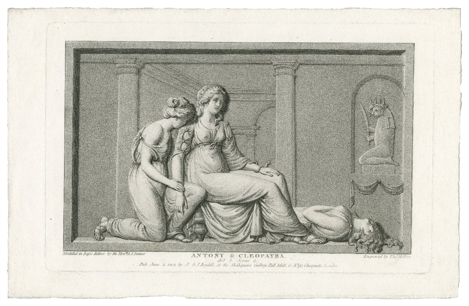 Antony & Cleopatra: act 5, scene 2 [graphic] / modelled in basso relievo by the Honble A.S. Damer ; engraved by Thos. Hellyer.