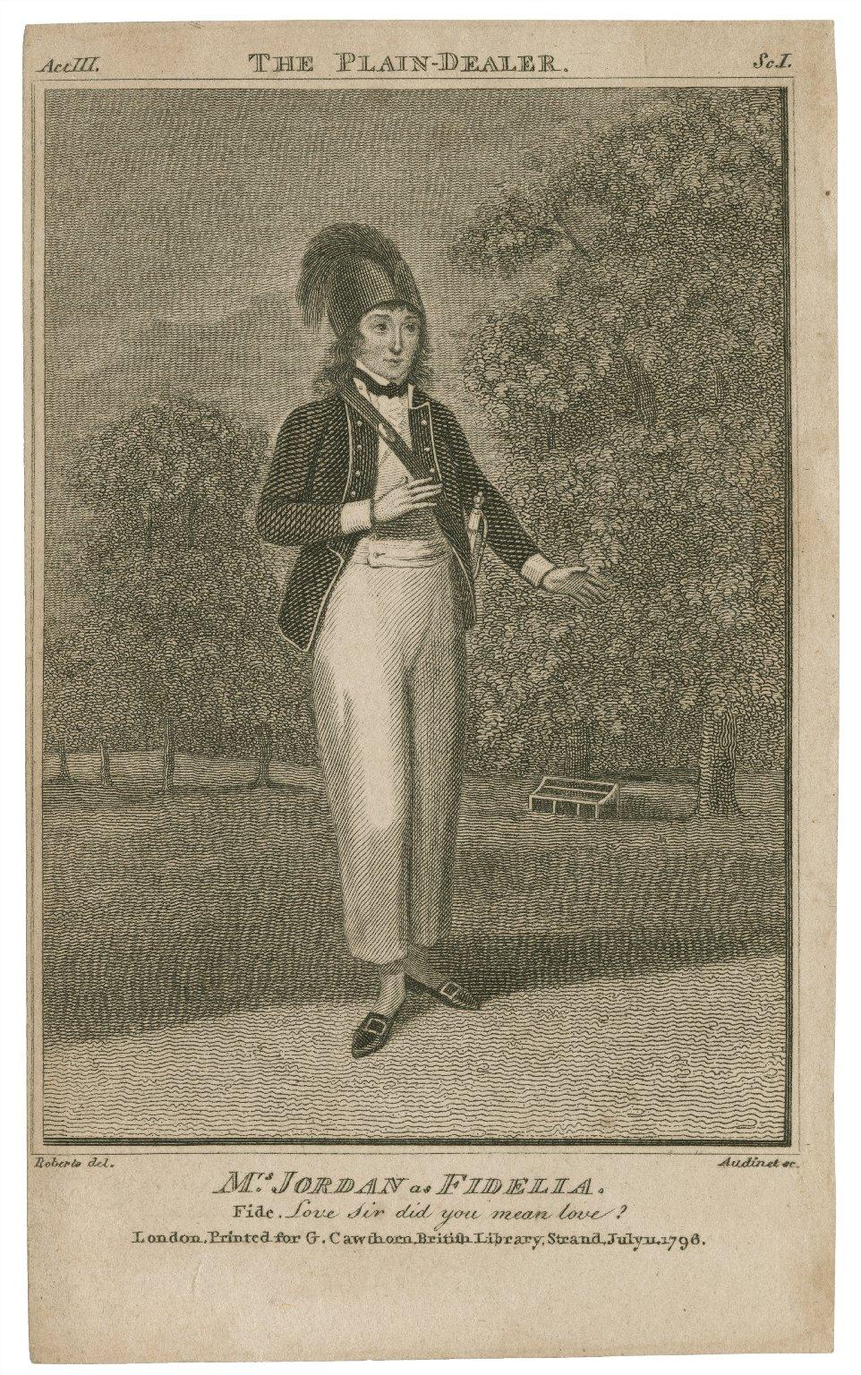 Mrs. Jordan as Fidelia ... [graphic] : [in Wycherley's Plain dealer] / Roberts, del. ; Audinet, sc.