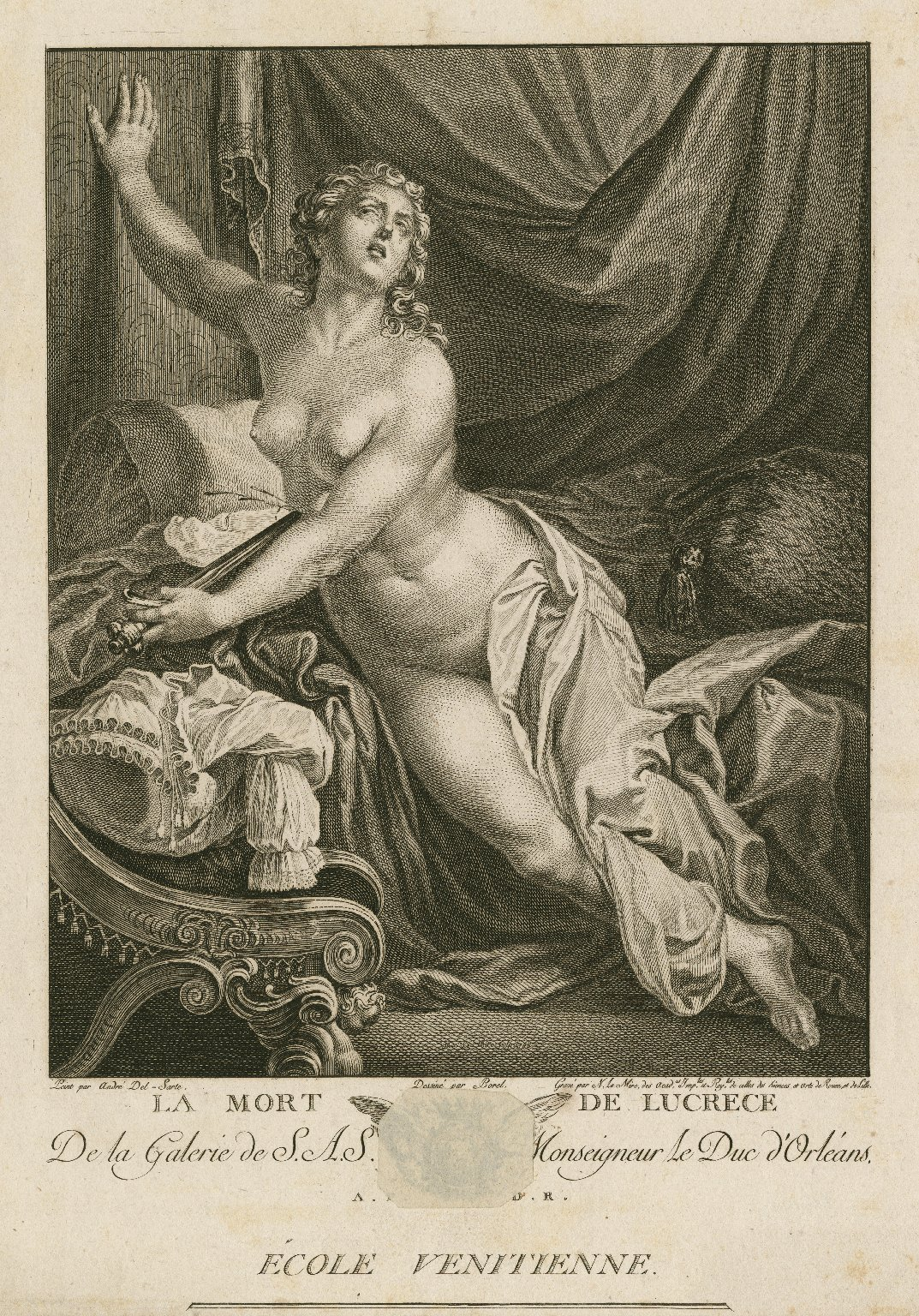 La mort de Lucrece, de la galerie de S.A.S. monseigneur le duc d'Orléans, école venetienne [graphic] / peint par André Del-Sarte ; dessiné par Borel ; gravé par N. Le Mire.