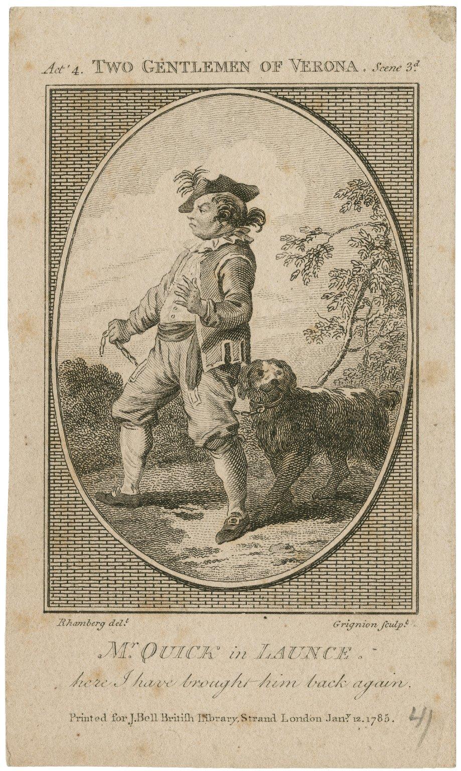 Mr. Quick in Launce ... [in Shakespeare's] Two gentlemen of Verona ... [graphic] / Rhamberg delt. ; Grignion sculpt.