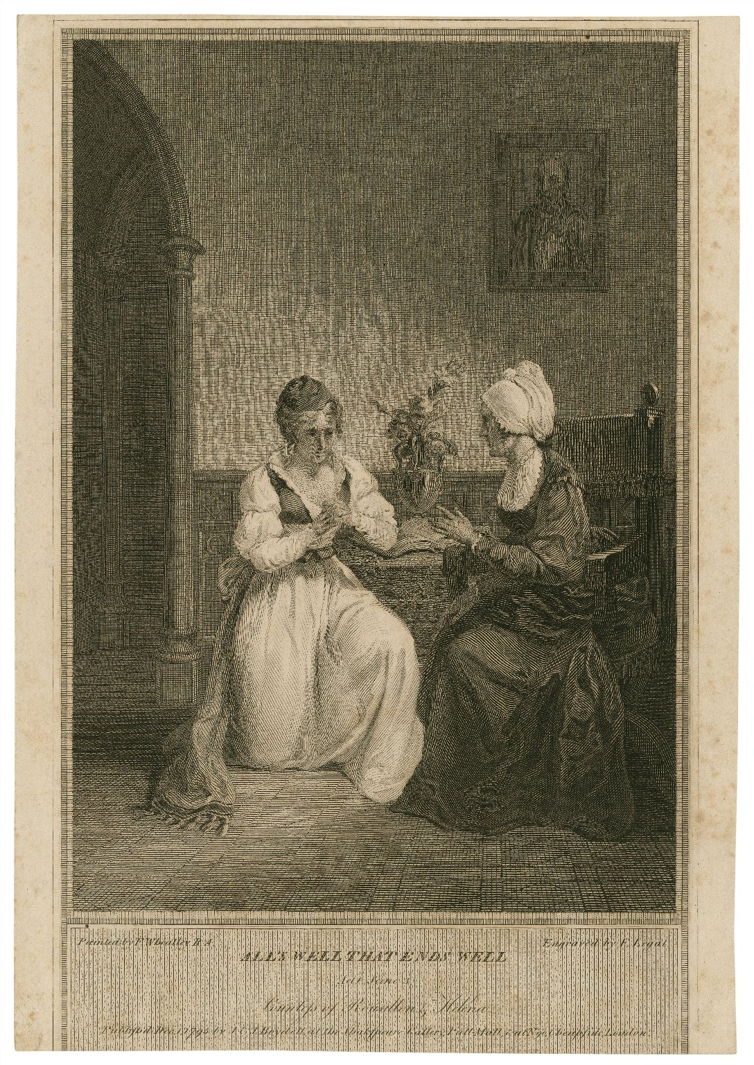 All's well that ends well, act I, scene 3, Countess of Rousillon & Helena [graphic] / painted by F. Wheatley R.A. ; engraved by F. Legat.