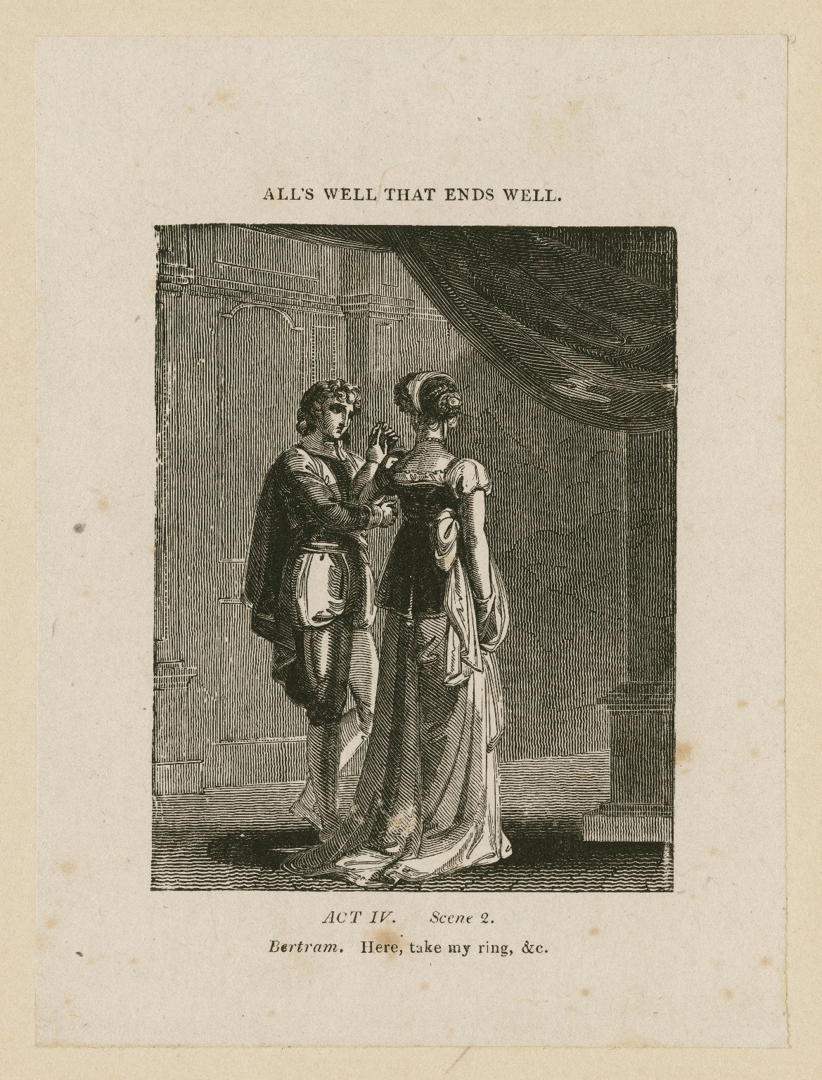 All's well that ends well, act IV, scene 2, Bertram: Here, take my ring, &c. [graphic] / [John Thurston] ; engraved by Allen Robert Branston.