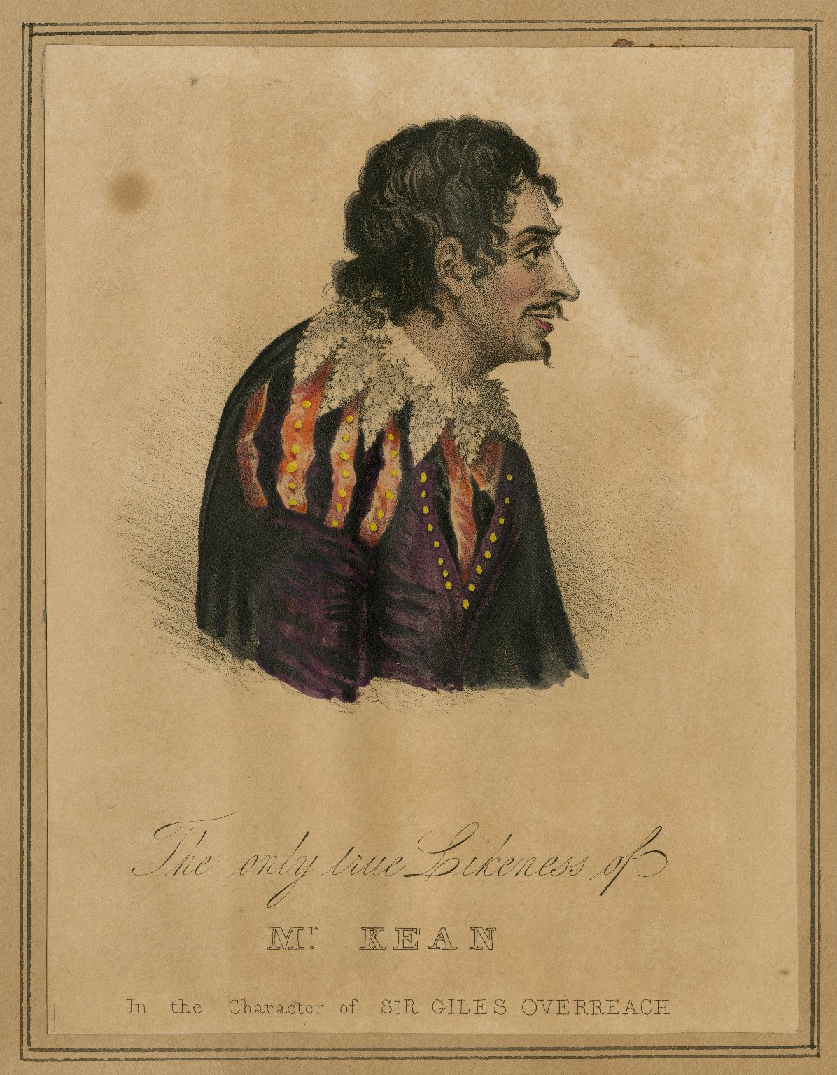 The only true likeness of Mr. Kean in the character of Sir Giles Overreach [graphic] / [H. Finn].
