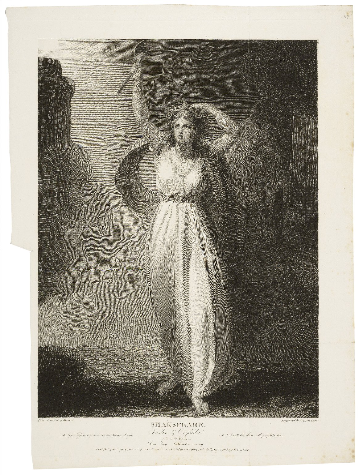 Troilus & Cressida, act II, scene II [graphic] : scene, Troy : Cassandra raving ... / painted by George Romney ; engraved by Francis Legat.