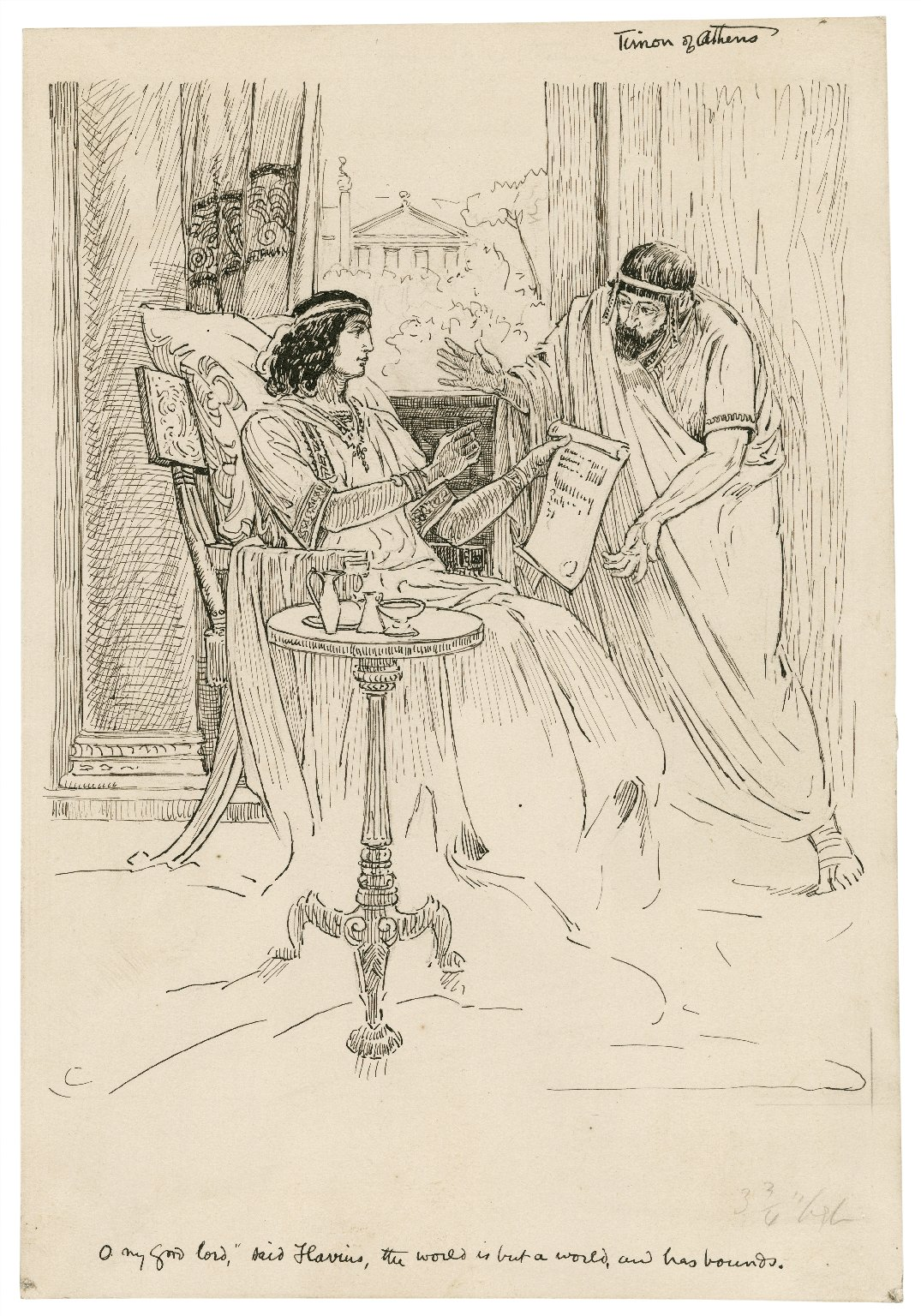 Timon of Athens. O my good Lord, said Flavius, the world is but a world, and has bounds [graphic] / [Louis Rhead].