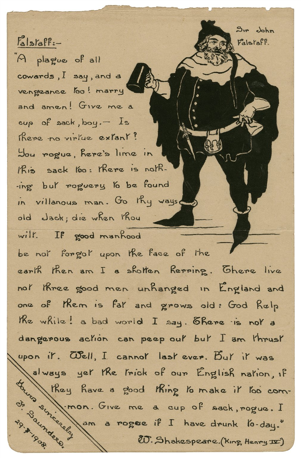 """[King Henry IV, pt. 1, II, 4, a sketch of Falstaff in the upper right-hand corner with a quotation on the left side:] """"A plague of all cowards ... I am a rogue if I have drunk today"""" [graphic] / J. Saunders."""
