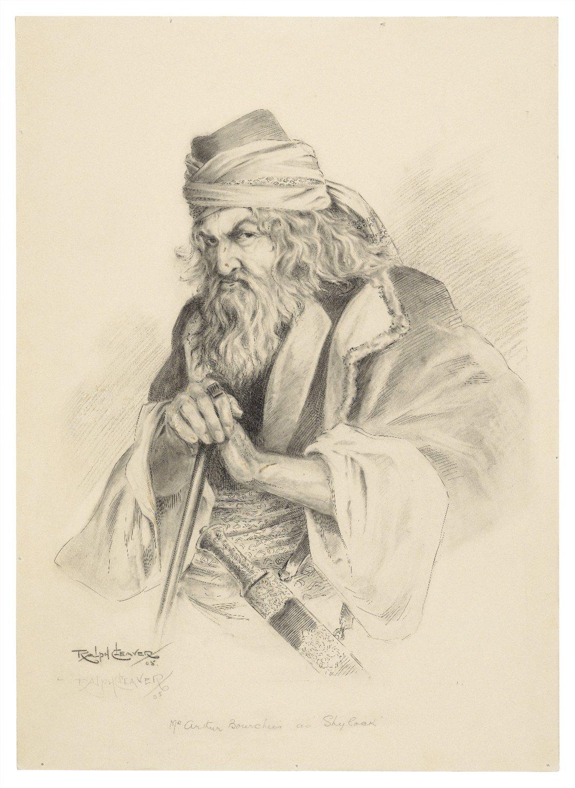 [Merchant of Venice] Mr. Arthur Bourchier as Shylock [at the Garrick] [graphic] / Ralph Cleaver.