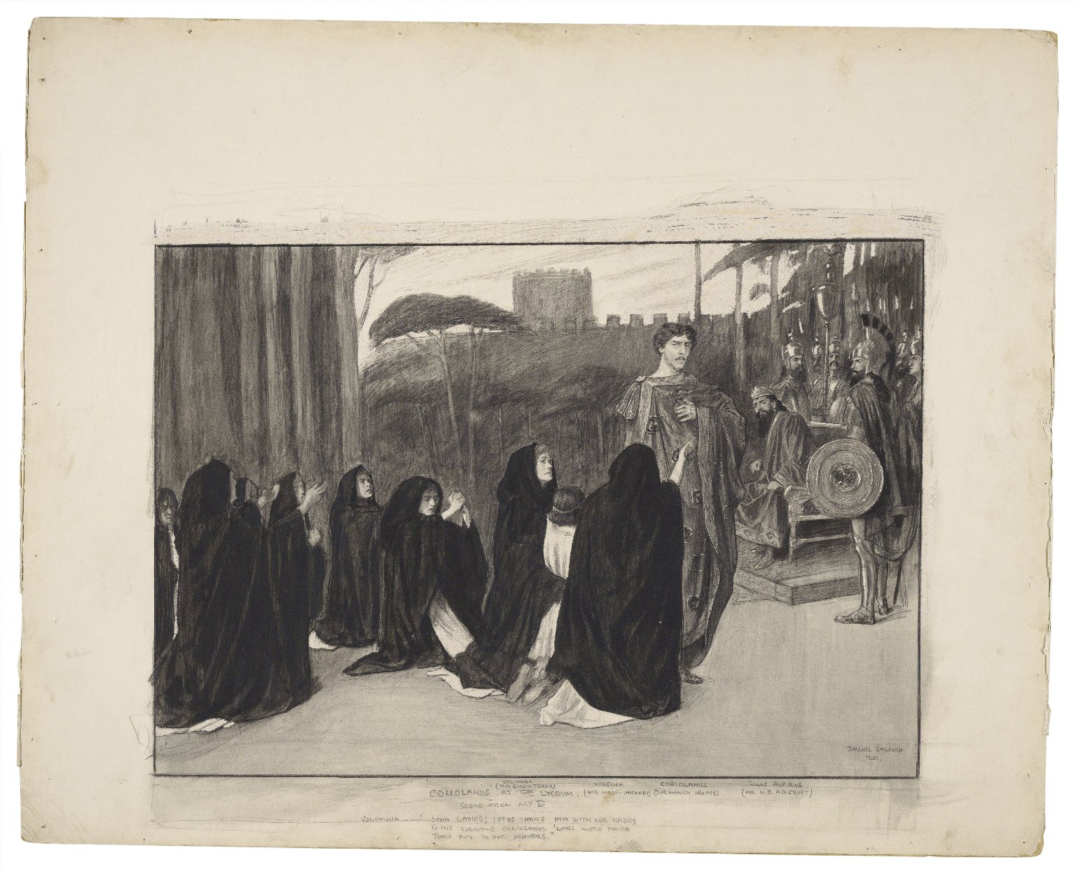 """Coriolanus at the Lyceum, scene from act III, Volumnia -- """"Down ladies; let us shame him with our knees ..."""" [graphic] / Balliol Salmon, 1901."""