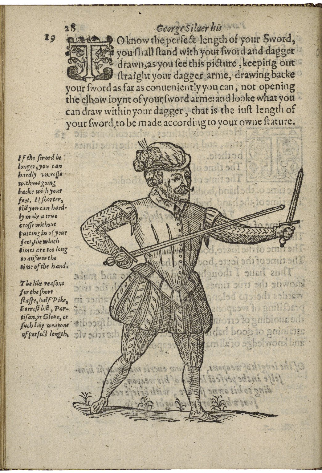 Paradoxes of defence, wherein is proued the true grounds of fight to be in the short auncient weapons, and that the short sword hath aduantage of the long sword or long rapier.