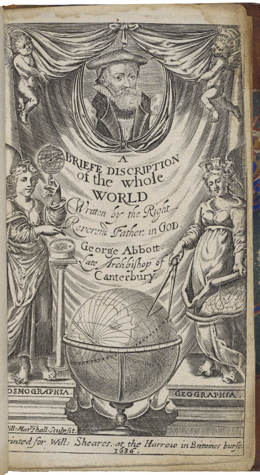 A briefe description of the whole world. Wherein is particularly described all the monarchies, empires and kingdomes of the same, with their academies. As also their severall titles and situations thereunto adjoyning. Written by the most Reverend Father i