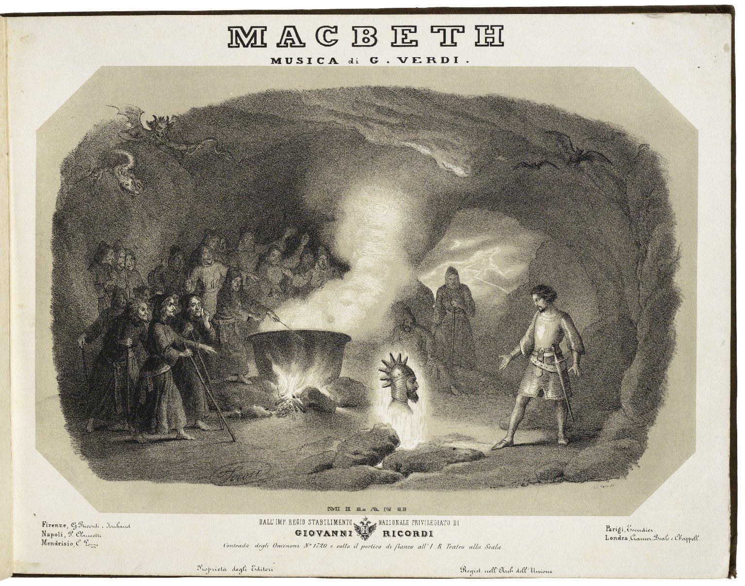 Macbeth posta in musica da Giuseppe Verdi e per grata memoria dedicato al suo amatissimo suocero Antonio Barezzi Riduzione per Pianoforte solo de E. Muzio. [Piano score].