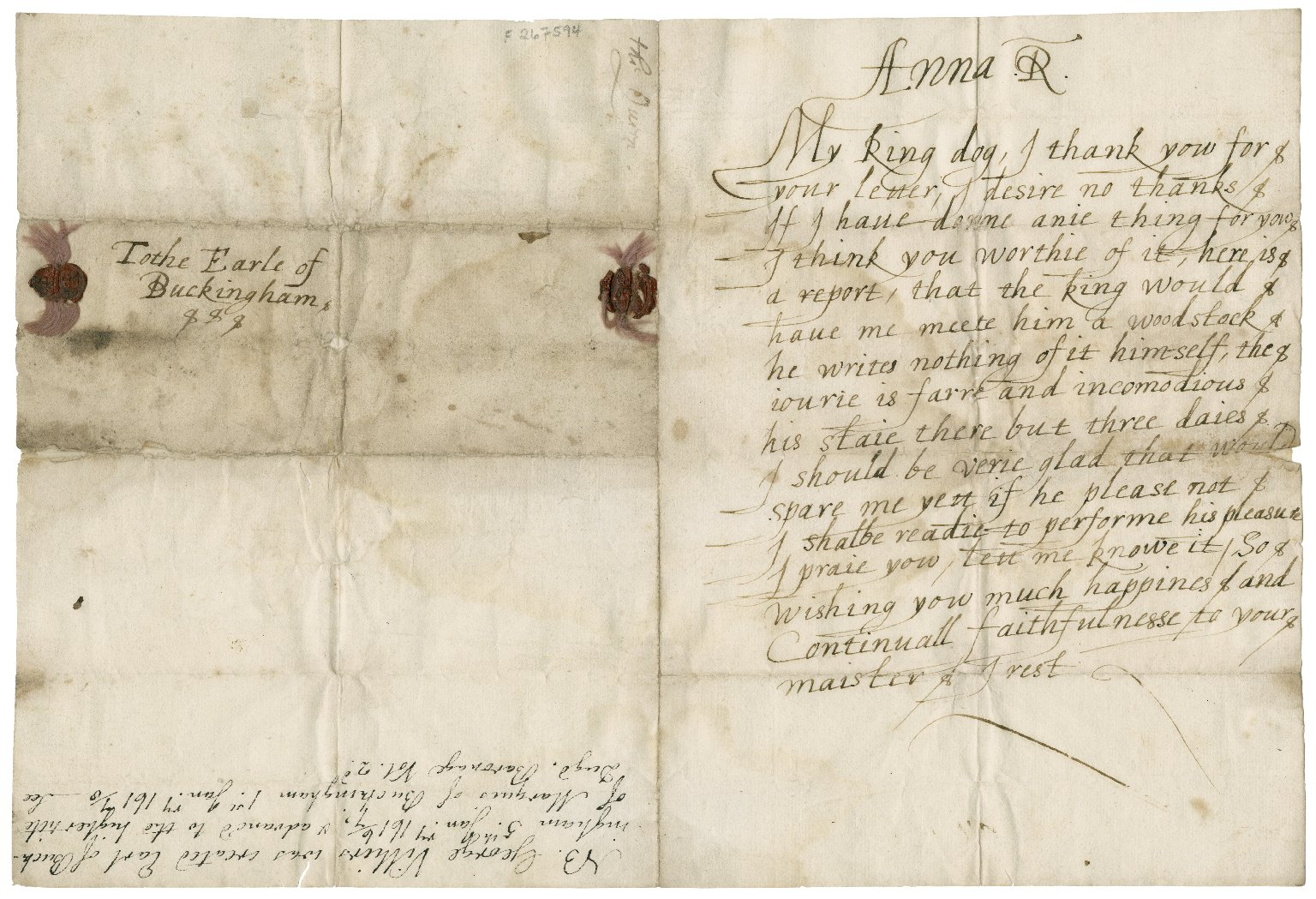 """Autograph letter signed """"Anna R"""" [manuscript] : to the future Duke of Buckingham """"My king dog"""", the letter addressed """"To the Earle of Buckingham""""."""
