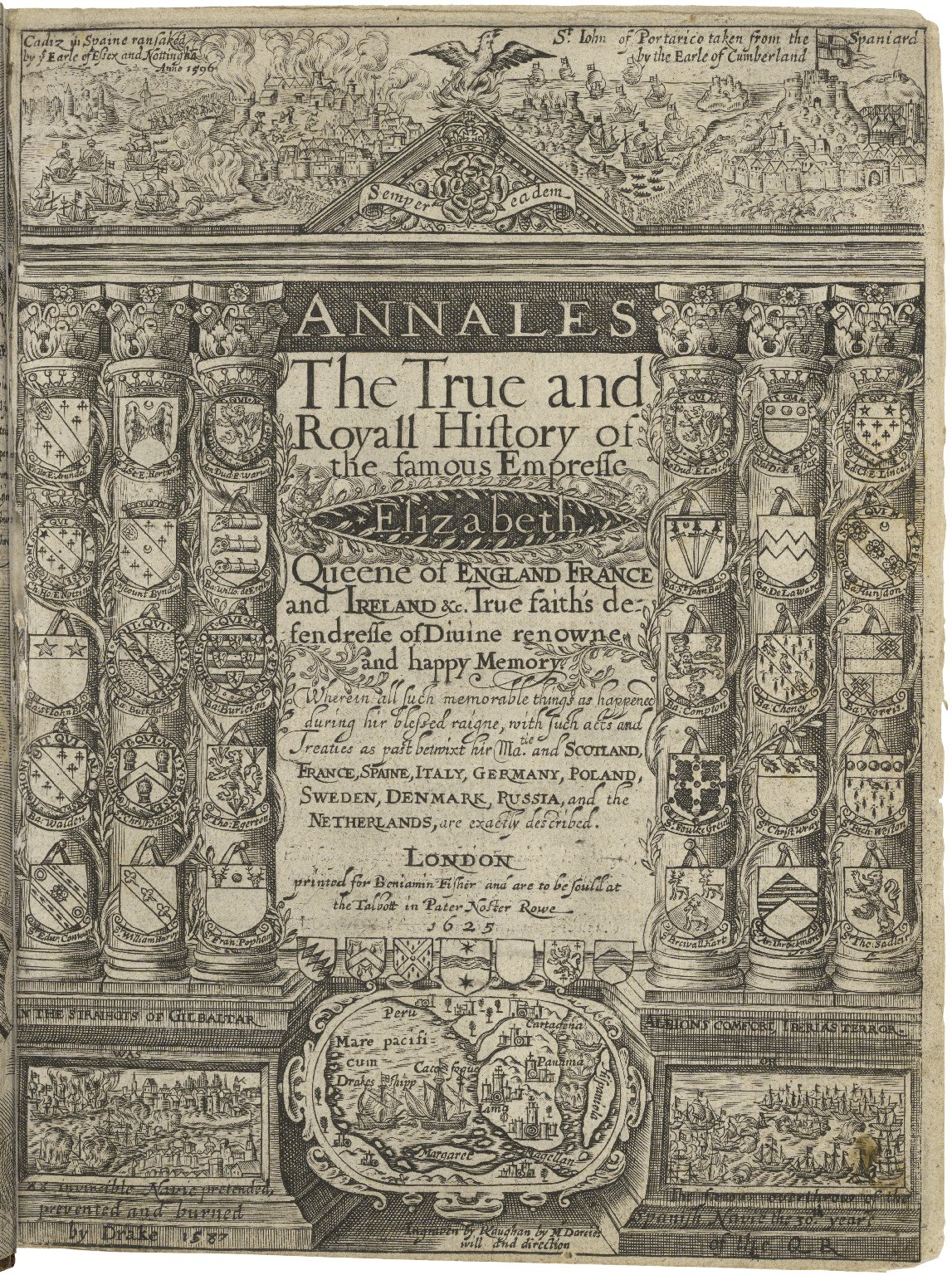 Annalesthe true and royall history of the famous empresse Elizabeth Queene of England France and Ireland &c. True faith's defendresse of diuine renowne and happy memory. Wherein all such memorable things as happened during hir blessed raigne, with such ac