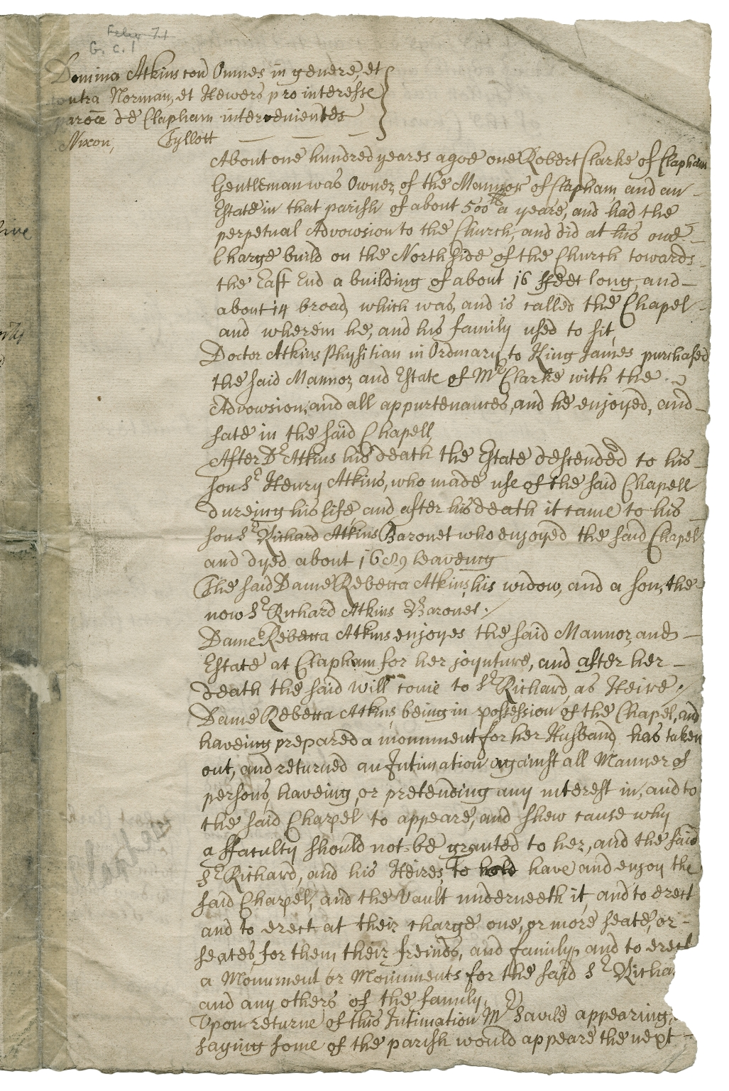 Lady Rebecca Atkins v. the parish of Clapham, Surrey, in the Diocese of Winchester, Consistory Court [manuscript], 1691.