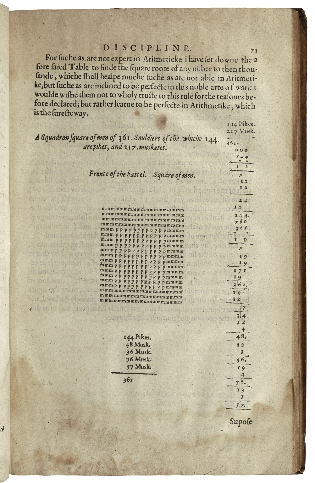 A discourse of military discipline, devided into three boockes, declaringe the partes and sufficiencie ordained in a private souldier, and in each officer; servinge in the infantery, till the election and office of the captaine generall; and the laste booke treatinge of fire-wourckes of rare executiones by sea and lande, as alsoe of firtifasions [sic]. Composed by Captaine Gerat Barry Irish.