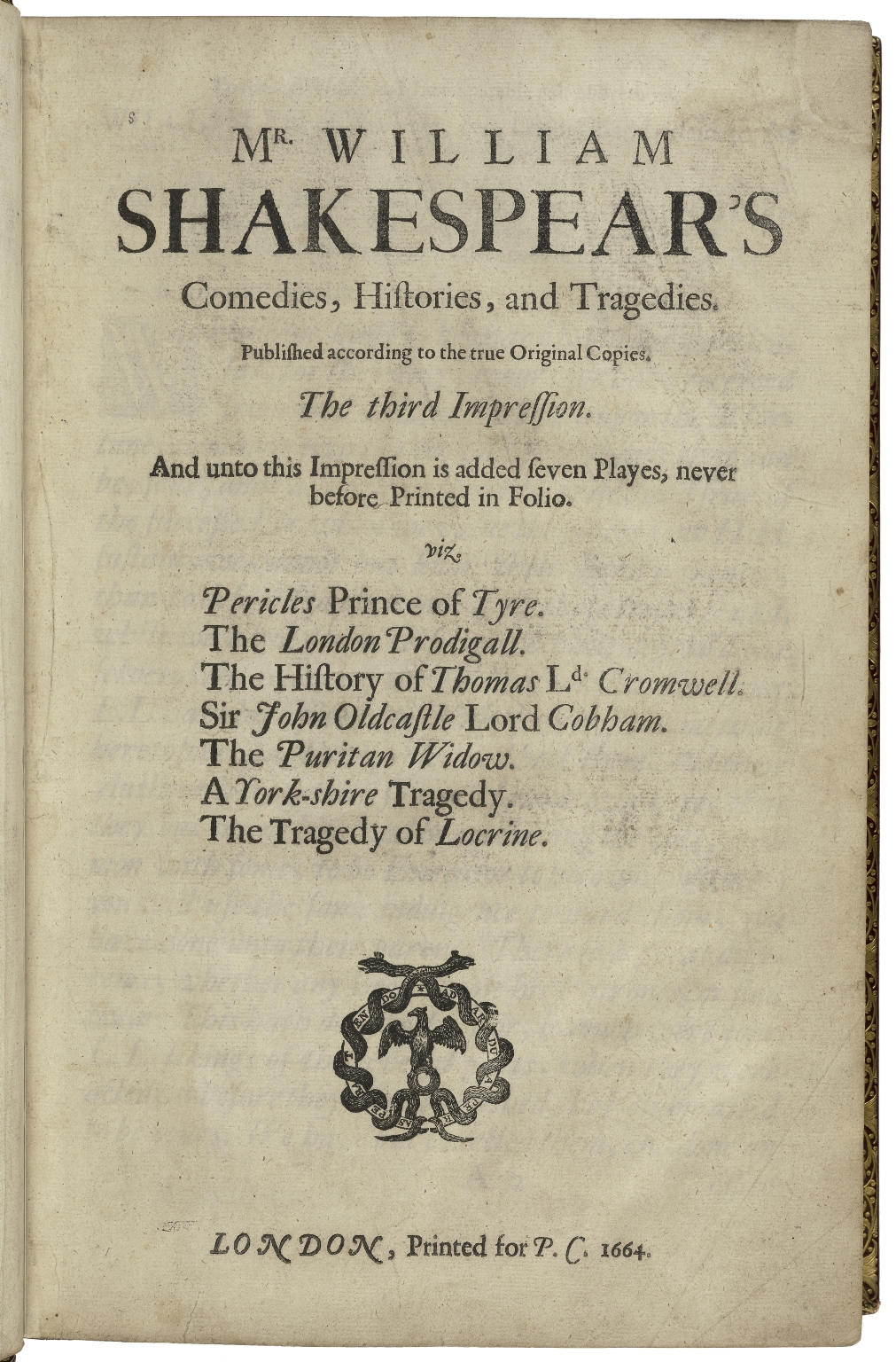 [Plays] Mr. William Shakespear's comedies, histories, and tragedies : published according to the true original copies.